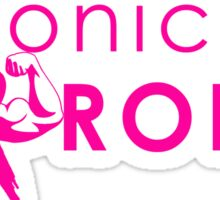 Chronically Strong - Pink Sticker