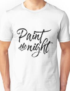 Paint the Night - Typography (black) Unisex T-Shirt