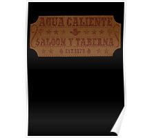 Agua Caliente - Saloon and Tavern Poster