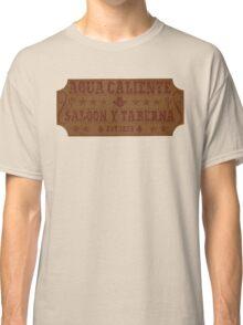 Agua Caliente - Saloon and Tavern Classic T-Shirt