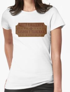 Agua Caliente - Saloon and Tavern Womens Fitted T-Shirt
