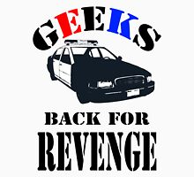 Geeks back for revenge Unisex T-Shirt