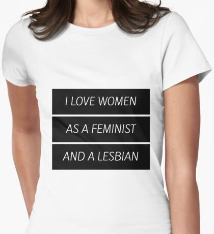 As A Feminist Lesbian... Womens Fitted T-Shirt