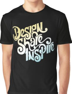 Design share inspire Graphic T-Shirt