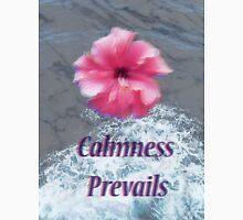 Calmness Prevails Unisex T-Shirt