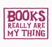 books really are my thing Kids Tee