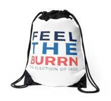 Feel the Burrn - Bernie Sanders Hamilton Parody 2 Drawstring Bag
