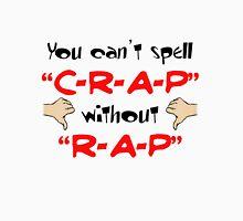 Rap is Crap Unisex T-Shirt