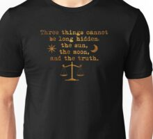 The Sun, The Moon and The Truth Unisex T-Shirt