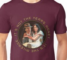 Indiana Jones - It's Not the Years, It's the Mileage. Unisex T-Shirt