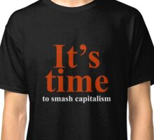 It's time Classic T-Shirt