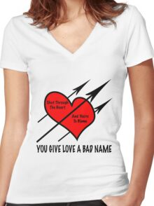 You Give Love A Bad Name Women's Fitted V-Neck T-Shirt