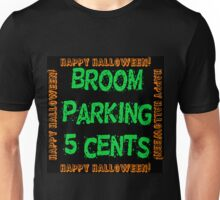 Broom Parking 5 Cents Unisex T-Shirt