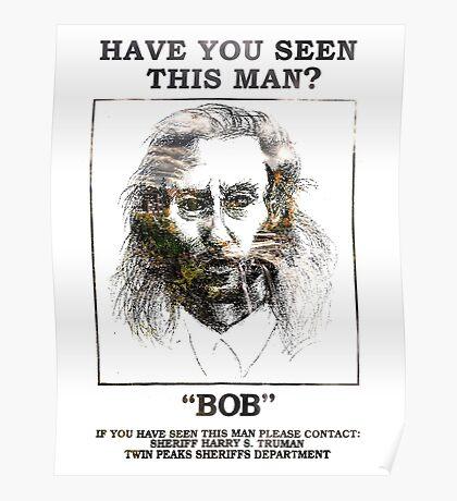 Twin Peaks - BOB! Poster