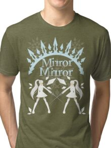 Mirror Mirrror Weiss Schnee Tri-blend T-Shirt