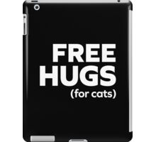 Free Hugs Cats Funny Quote iPad Case/Skin