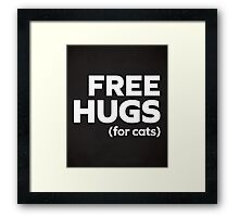 Free Hugs Cats Funny Quote Framed Print