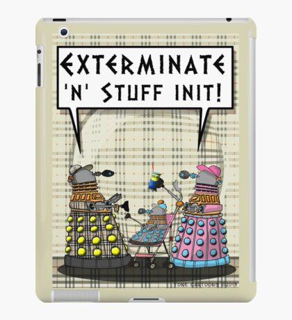 Chav Daleks iPad Case/Skin