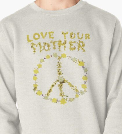 love your mother Pullover
