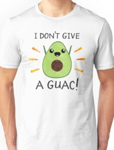 I don't give a guac! Unisex T-Shirt