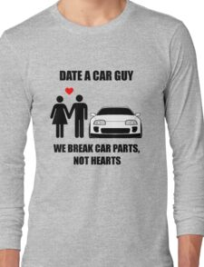 Date a car guy - We break car parts, not hearts T-Shirt