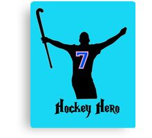Hockey Hero! Canvas Print