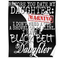 Funny Daughter Shirt Date Dating Mom Dad Martial Arts Teen Karate Taekwondo Poster