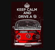 Keep calm and drive a VW Unisex T-Shirt