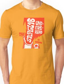 Stereolab- The Underground Is Coming Unisex T-Shirt