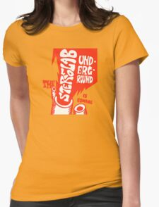 Stereolab- The Underground Is Coming Womens Fitted T-Shirt