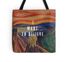 I Want To Believe - The Scream Tote Bag