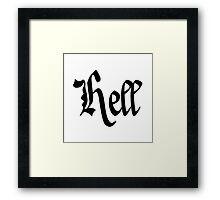 Hell. Framed Print