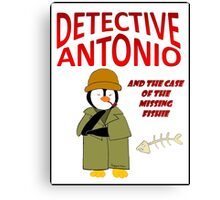 Detective Antonio and the Case of the Missing Fishie Canvas Print