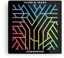Years and Years - Communion Metal Print