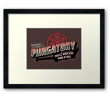 Greetings from Purgatory Framed Print