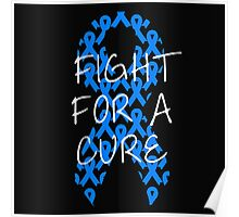 Fight For a Cure - Blue Poster