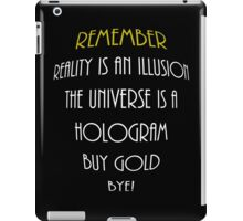 Remember Illusions and Holograms iPad Case/Skin