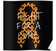 Fight For a Cure - Orange Poster
