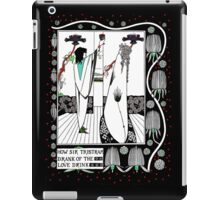 How Sir Tristan Drank the Love Drink iPad Case/Skin