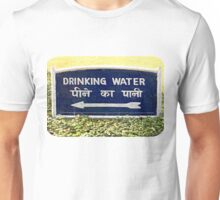 Drinking Water Sign  Unisex T-Shirt