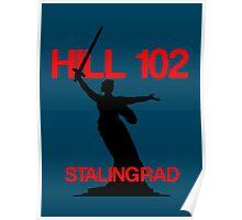Stalingrad hill 102 - Mamayev Kurgan Poster