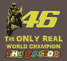 Valentino Rossi 46: The only real 2015 World Champion MotoGp One Piece - Short Sleeve