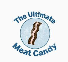 The Ultimate Meat Candy Unisex T-Shirt
