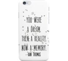 Now a Memory / Iain Thomas iPhone Case/Skin