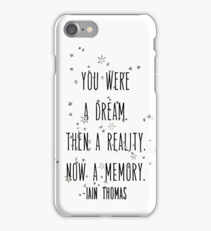 Now a Memory / Iain Thomas iPhone Case/Skin