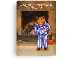 Happy Birthday Baby, cheeky ginger cat in pyjamas Canvas Print