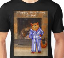 Happy Birthday Baby, cheeky ginger cat in pyjamas Unisex T-Shirt