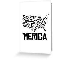 'Merican guns Greeting Card