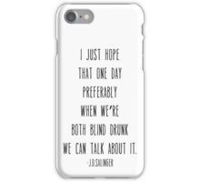 Blind Drunk / J.D.Salinger iPhone Case/Skin