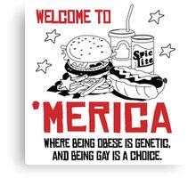 'Merica: where being obese is a genetic Canvas Print